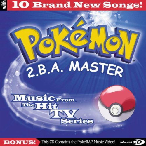 Pokemon - 2.b.a. Master - Music From The Hit Tv Series