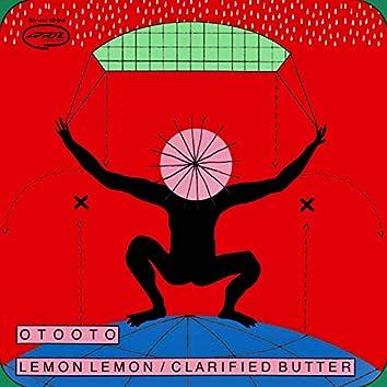 Lemon Lemon / Clarified Buter