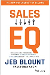 Sales EQ: How Ultra High Performers Leverage Sales-Specific Emotional Intelligence to Close the Complex Deal (English Edition) eBook Kindle