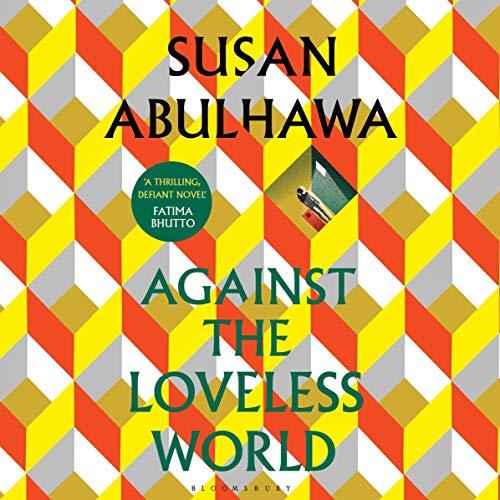 Against the Loveless World cover art