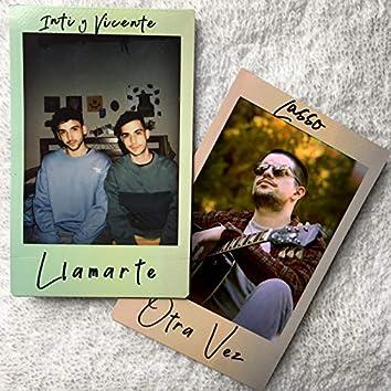 Llamarte (Otra Vez)