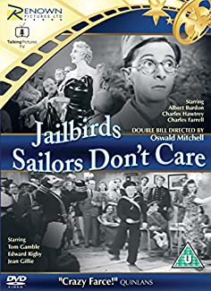 Jailbirds / Sailors Don't Care