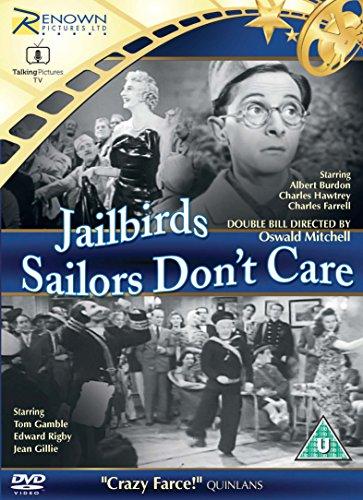 Jailbirds/Sailors Don't Care