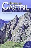 Sierra de Castril: Guía del excursionista (Serie...