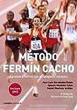 Método Fermín Cacho: Aprende a correr con el campeón olímpico (Salud)