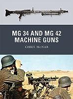 MG 34 and MG 42 Machine Guns (Weapon)