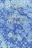 Poesie di Stefano D'Orazio: Pt.2