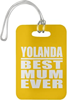 Yolanda Best Mum Ever - Luggage Tag Bag-gage Suitcase Tag Durable - Mother Mom from Daughter Son Kid Wife Athletic Gold Birthday Anniversary Christmas Thanksgiving