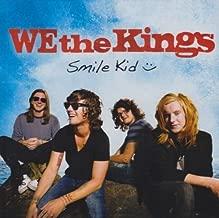 Smile Kid by We The Kings (2009-12-08)