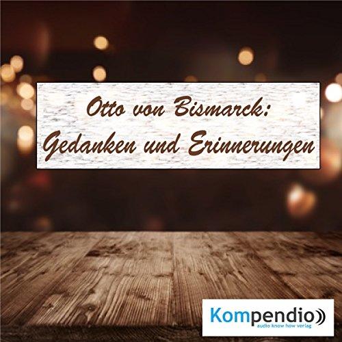 Gedanken und Erinnerungen von Otto von Bismarck Titelbild