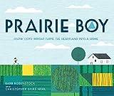 Prairie Boy: Frank Lloyd Wright Turns the Heartland into a Home