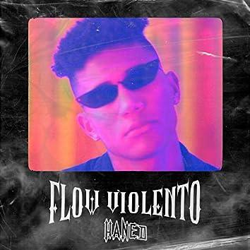 Flow Violento