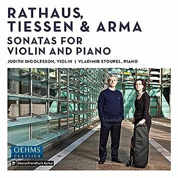 Rathaus, Tiessen & Arma: Sonatas for Violin & Piano