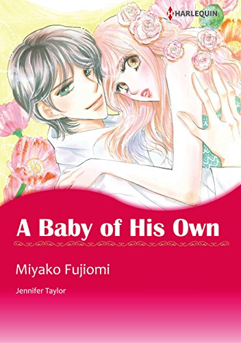 A Baby of His Own: Harlequin comics (English Edition)