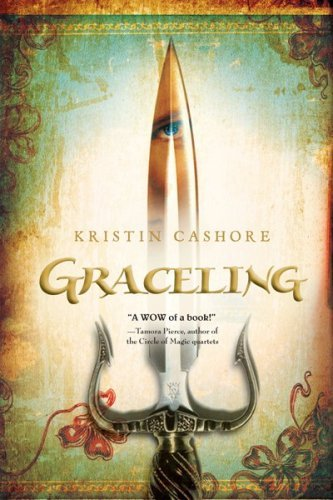 By Kristin Cashore: Graceling