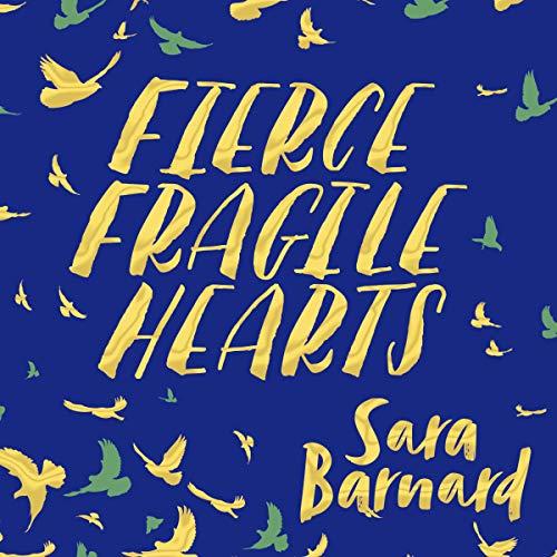 Fierce Fragile Hearts audiobook cover art