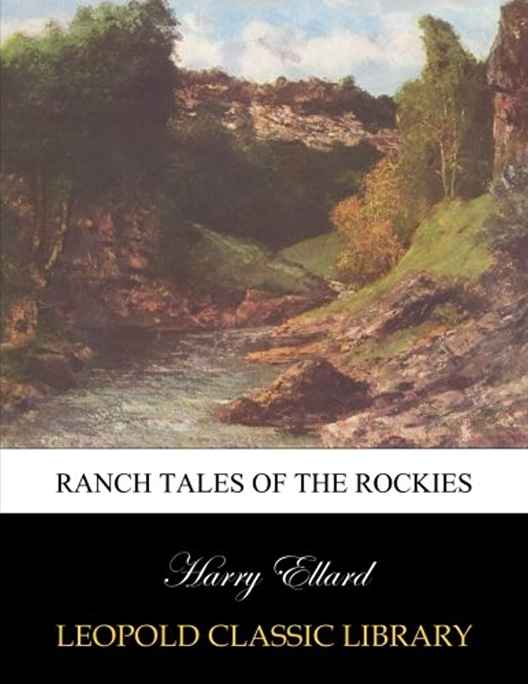 カバー割り込みルーフRanch tales of the Rockies