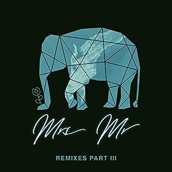 Mrs Mr (Remixes, Pt. 3)