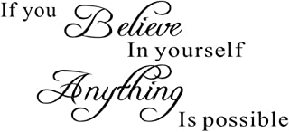 If You Believe in Yourself Proverbs Wall Sticker, Anything is PossibleWall Decal, Warm Inspirational Quotes Vinyl Decor f...