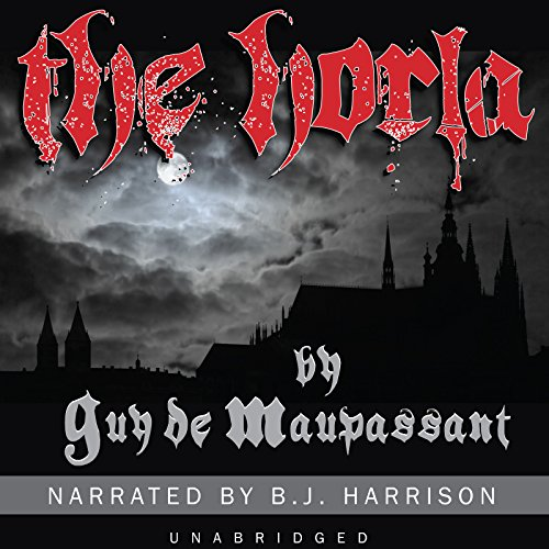 The Horla [Classic Tales Edition] audiobook cover art