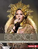 Beyoncé: The Queen of Pop (Gateway Biographies) (English Edition)