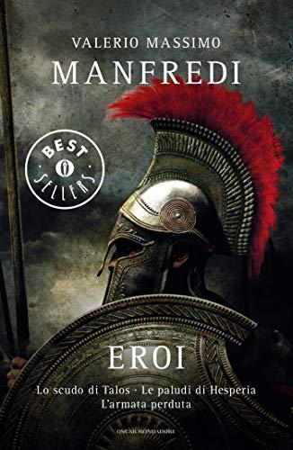 Eroi: Lo scudo di Talos - Le paludi di Hesperia - L'armata perduta
