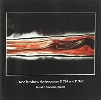 Piano Sonatas D784 & D960 by F. Schubert
