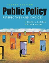 Public Policy: Perspectives and Choices