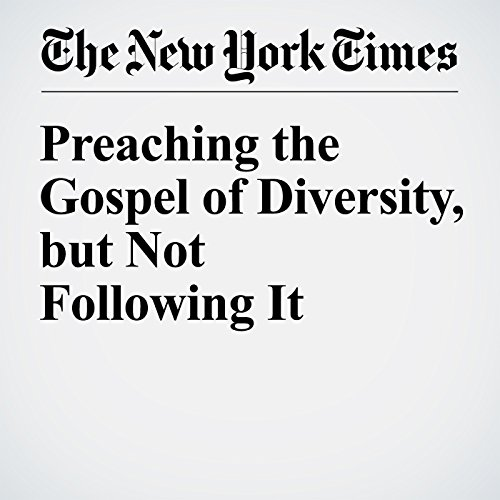 Preaching the Gospel of Diversity, but Not Following It audiobook cover art
