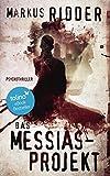 Das Messias-Projekt - Psychothriller