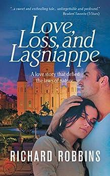 Love, Loss, and Lagniappe by [Richard Robbins, Lane Diamond]