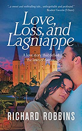 Love, Loss, and Lagniappe