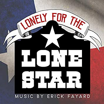 Lonely for the Lone Star