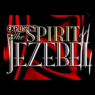 Exposing the Spirit of Jezebel cover art