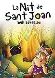 La Nit de Sant Joan amb adhesius (Contes i tradicions catalanes amb adhesius)