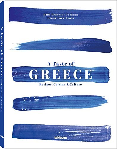 A Taste of Greece: Recipes, Cuisine & Culture
