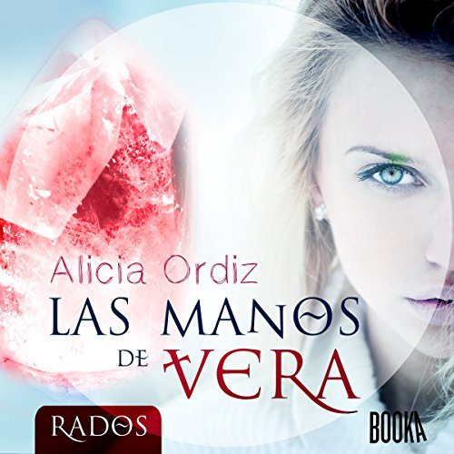 Las Manos de Vera [Vera's Hands] audiobook cover art