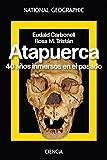 Atapuerca. 40 años inmersos en el pasado (NATGEO HISTORIA)