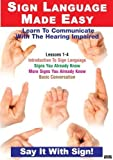 Sign Language Series Lessons 1-4: Introduction to Sign Language, Signs You Know, Basic Conversation