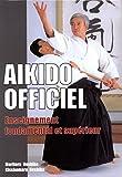 Aikido Officiel - Enseignement fondamental et supérieur