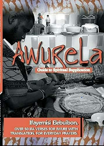 Awurela; Guide to Spiritual Supplication.