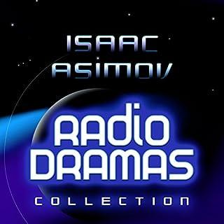 Couverture de Isaac Asimov Radio Dramas