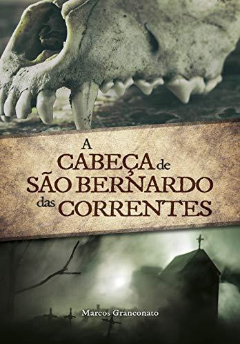 A Cabeça de São Bernardo das Correntes