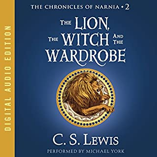 The Lion, the Witch, and the Wardrobe     The Chronicles of Narnia              By:                                                                                                                                 C.S. Lewis                               Narrated by:                                                                                                                                 Michael York                      Length: 4 hrs and 21 mins     11,801 ratings     Overall 4.6