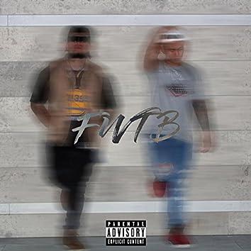 F.W.T.B (feat. Swade Wallace)