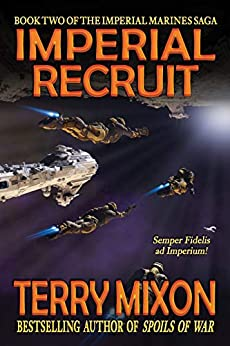 Imperial Recruit (Book 2 of The Imperial Marines Saga) by [Terry Mixon]