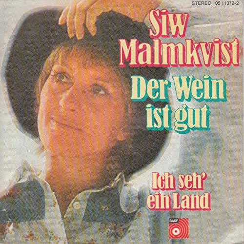 Siw Malmkvist - Der Wein Ist Gut / Ich Seh' Ein Land - BASF - 05 11372-2