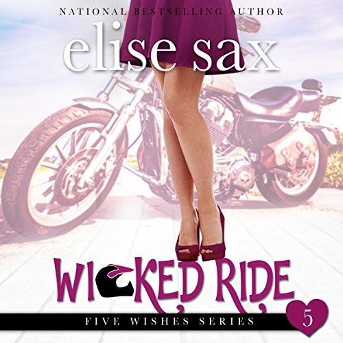 Wicked Ride     Five Wishes, Book 5              De :                                                                                                                                 Elise Sax                               Lu par :                                                                                                                                 Angie Hickman                      Durée : 2 h et 10 min     Pas de notations     Global 0,0