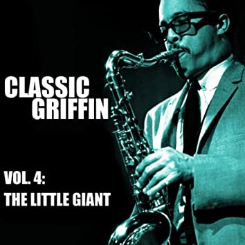 Classic Griffin, Vol. 4: The Little Giant