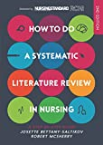 EBOOK: How to do a Systematic Literature Review in Nursing: A step- by-step guide (UK Higher...